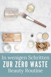 In wenigen Schritten zur Zero Waste Beauty Routine – Green