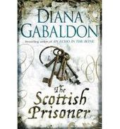 The Scottish Prisoner Paperback Diana Gabaldon 9781409135197 Lord John Diana Gabaldon Outlander