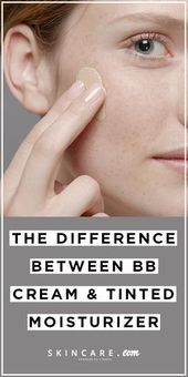 The Difference Between Tinted Moisturizer, BB Cream, CC Cream and More