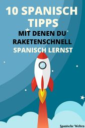 10 tips to learn Spanish with rockets