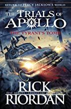 Downloads The Tyrants Tomb The Trials Of Apollo Book 4 Pdf The
