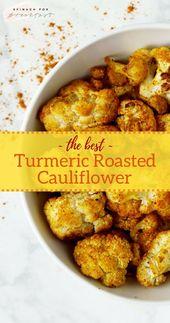 Der beste gebratene Kurkuma-Blumenkohl   – Gluten free/vegan/healthy