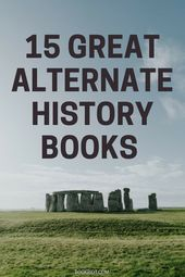 What If? 15 Nice Alternate Historical past Books and Sequence