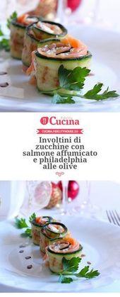 Involtini di zucchine con salmone affumicato e philadelphia alle olive