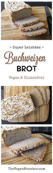 Vegan Gluten Free Super Easy Buckwheat Bread Recipe   – BROT