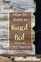 With this DIY Raised Garden Bed, you can use old fence to build a new elevated g…