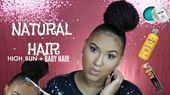 "Sleek HIGH Bun auf Short Natural Hair + ""Baby Hairs"", #Baby #Bun #Haar #Haar #High #Natural ..."