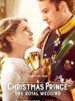 Noel Prensi Kraliyet Dugunu Turkce Dublaj Izle Noel Filmleri Film Prince