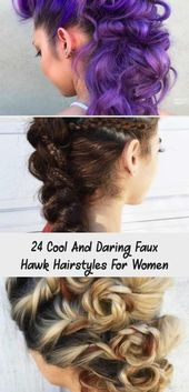 24 Cool And Daring Faux Hawk Hairstyles For Women | #cool #Daring #Faux #Hairstyles #Hawk