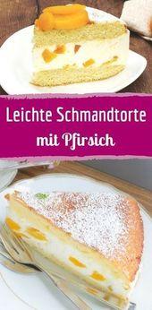 Schmandtorte: receta de verano con durazno   – Torten und Kuchen