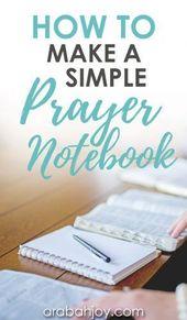 Comment faire un simple journal de prière   – Women Growing In Christ