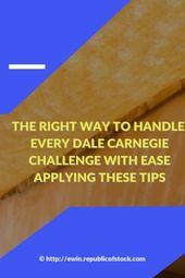 Eine der besten Erklärungen von Dale Carnegie, die ich je gehört habe – Dale Carnegie Quotes