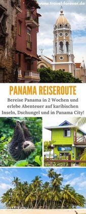 Panama Rundreise – Eine Reiseroute für 2 Wochen