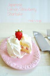 Pink Wings: Japanischer Lemon Strawberry Shortcake