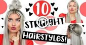 10 STRAIGHT HAIR HEATLESS HAIRSTYLES! SIMPLE & EASY
