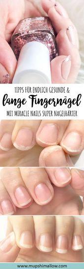 Finally long and healthy fingernails – Miracle Nails Super nail hardener