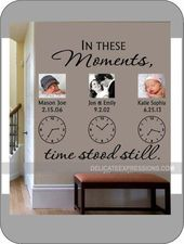 In These Moments Time Stood Still * Personalized Wall Stickers * Family Wall Stickers * Clock Wall Stickers * Vinyl Lettering * Custom Wall Stickers