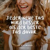 Jeder neue Tag wird besser als der beste Tag davor. – Kontra K – #besser #beste … – #besser #beste #davor
