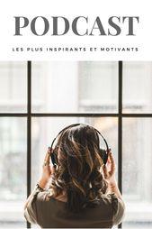Développement personnel⎮ Les podcast les plus inspirants et motivants • Easyblush