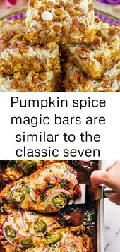 Pumpkin spice magic bars are similar to the classic seven layer bars, but these are all dressed up 3 – Recipes