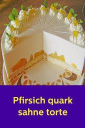 Pfirsich Quark Sahne Torte  – Kuchen