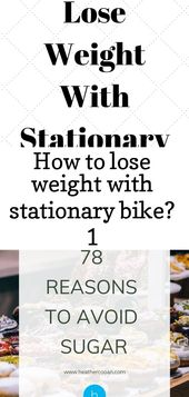 How to lose weight with stationary bike? 1