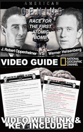 Oppenheimer v Heisenberg: Race for the Bomb Video Information – Video WebLink Included
