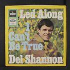 Del Shannon Led Along I Can T Be True 45 Germany Ps Rock Pop Vinyl Record Del Shannon Shannon Pop