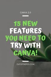 Canva 2.0: 15 Awesome New Features & Functions