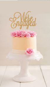 Engagement Cake Topper l Bridal Shower Cake Topper l Engagement Cake Topper l We're Engaged Cake Topper   – Engagement: Party Inspiration