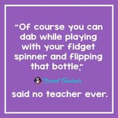 23 'Mentioned No Instructor Ever' Quotes To Get You Via One other Faculty Day
