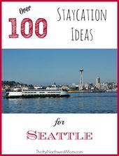 Staycation Seattle – Aktivitäten in Seattle (und Umgebung von Seattle)!   – Home