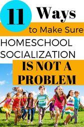 11 Wege, um sicherzustellen, dass Homeschool Socialization ist kein Problem – Pins from Homeschool Influencers