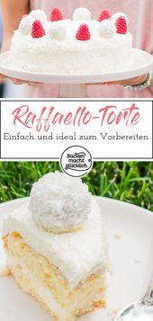 Wenn ich sage, dass dieser Raffaello-Kuchen einfach ist (und nicht nur …   – Geburtstagskuchen Rezepte