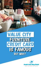 Value City Furniture Credit Card Is Famous But Why Value City