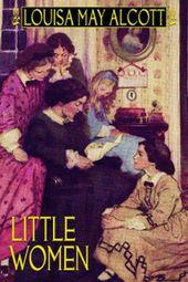 Little Women, de Louisa May Alcott (Couverture rigide)   – Books & Toys