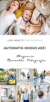 {Teil 1} Blogserie Manuell fotografieren lernen im Familienalltag