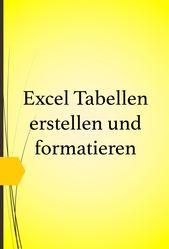 Eine Excel Tabelle erstellen und formatieren – EDV…