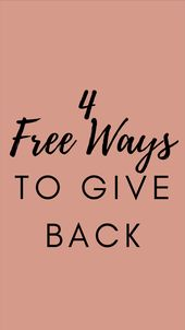 4 Free Ways To Give Back 1