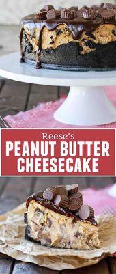 REESE'S PEANUT BUTTER CHEESECAKE #Reese #Peanutr …