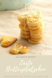 Die zartesten und besten Butterplätzchen | Bäckerina