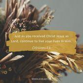 Kolosser 2: 6 – Inspirational Faith Quotes