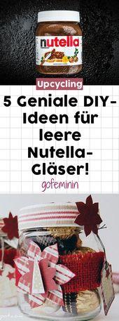 Upcycling in Bestform: 6 geniale DIY-Ideen für leere Nutella-Gläser   – If I had more time …