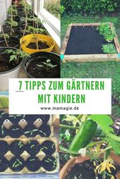 7 ultimate gardening tips with children   – Basteln mit Kindern