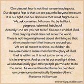 Unsere größte Angst ist nicht, dass wir unzulänglich sind. ►► www.eminentlyquot … – Quotes<3