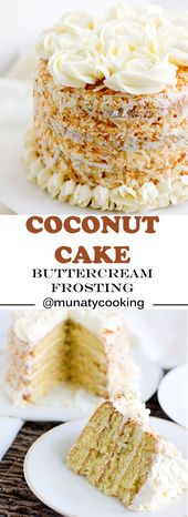 Coconut Cake Recipe with Buttercream Frosting – Munaty Cooking – Baking with the girls