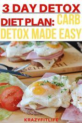 3-Tage-Detox-Diätplan: Carb Detox leicht gemacht – schnell abnehmen – # 3 …   – Detox Rezepte