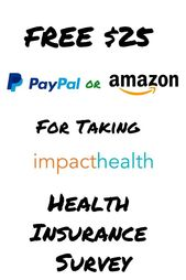 Free Paypal Or Amazon Gift Card Worth 25 For The Health