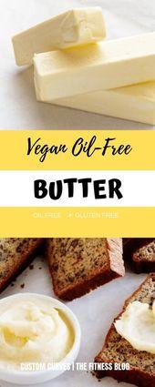 Vegan Oil-Free Butter (Gluten Free)