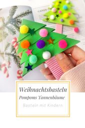 Weihnachtsbasteln mit Kindern – Pompoms Tannenbäume – Family und Living